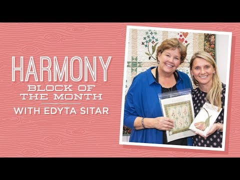 "Make a ""Harmony"" Block of the Month Quilt with Jenny and Edyta Sitar!"