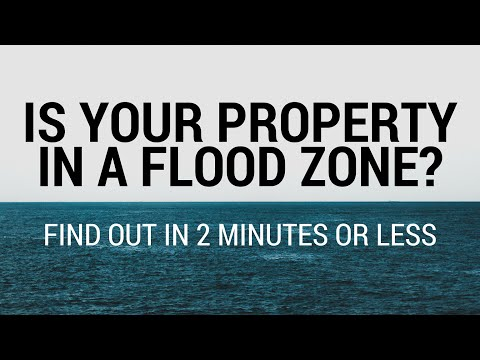 Is Your Property In A Flood Zone? How to Do A Free Flood Search...