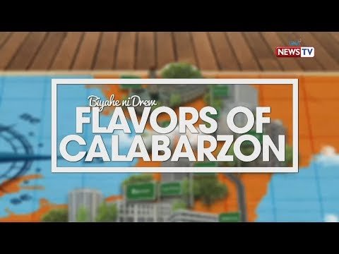 Biyahe ni Drew: Flavors of Calabarzon (Full episode)