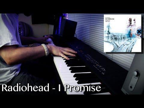 Radiohead - I Promise (Piano Cover)
