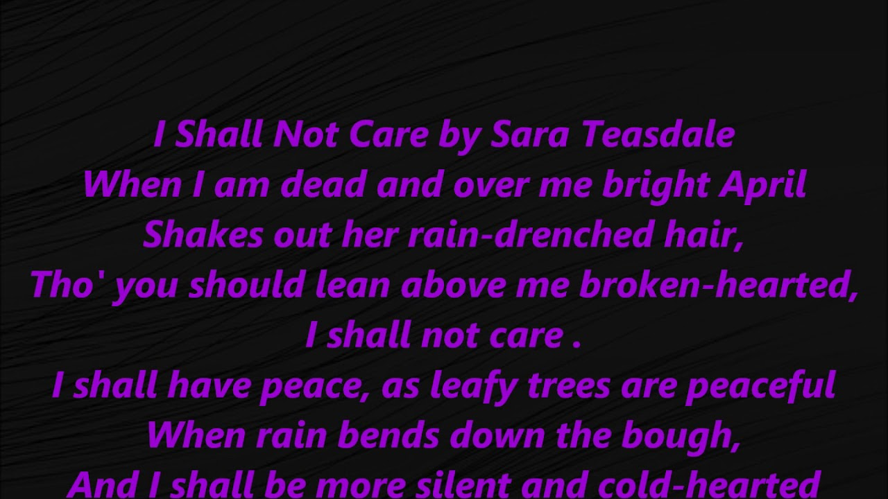 I Shall Not Care Song Sara Teasdale LYRICS WORDS Text famous death dying  poetry music