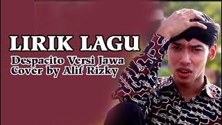 Lirik Lagu  Dek Lastri #DESPACITO VERSI JAWA#COVER BY ALIF RIZKI