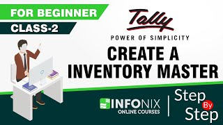 Class 2 | Create a Inventory Master | Tally ERP 9 | Hindi
