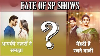 What Is The FATE Of Star Plus' Aapki Nazron Ne Samjha & Mehndi Hai Rachne Wali? | DEERS INSIDE