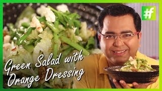 How To Make Green Salad With Candied Walnuts And Orange Dressing | Chef Ajay Chopra