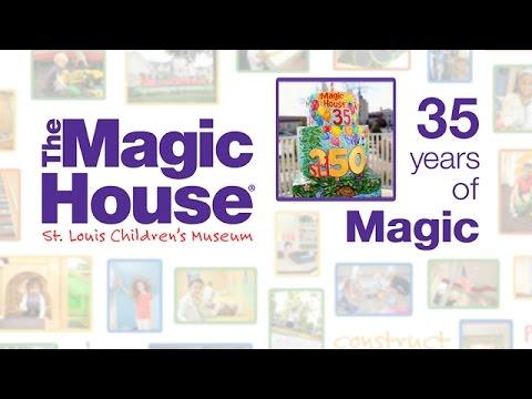 The Magic House: 35 Years of Magic