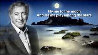 Tony Bennett Fly Me To The Moon Lyrics HQ