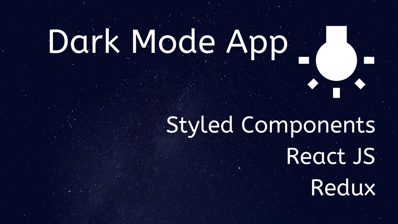 DARK MODE App with  REACT Hook , REDUX Hook, Styled Components