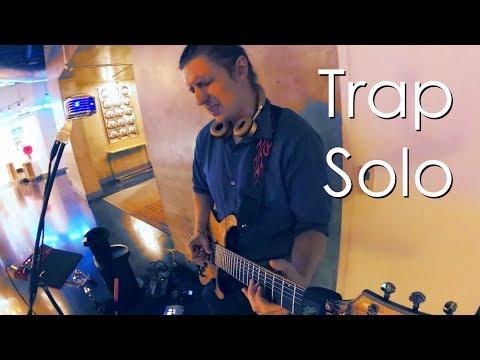 Trap Solo