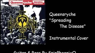 Queensryche - Spreading The Disease - Instrumental Cover
