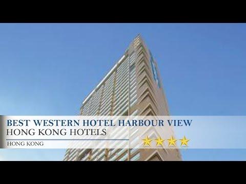 Best Western Hotel Harbour View - Hong Kong Hotels