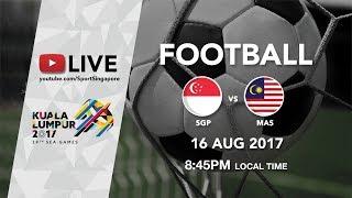 Gambar cover Football ⚽: Singapore 🇸🇬 vs Malaysia 🇲🇾 | 29th SEA Games 2017