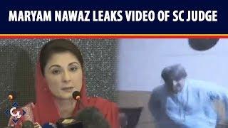 Maryam Nawaz leaks video of SC Judge