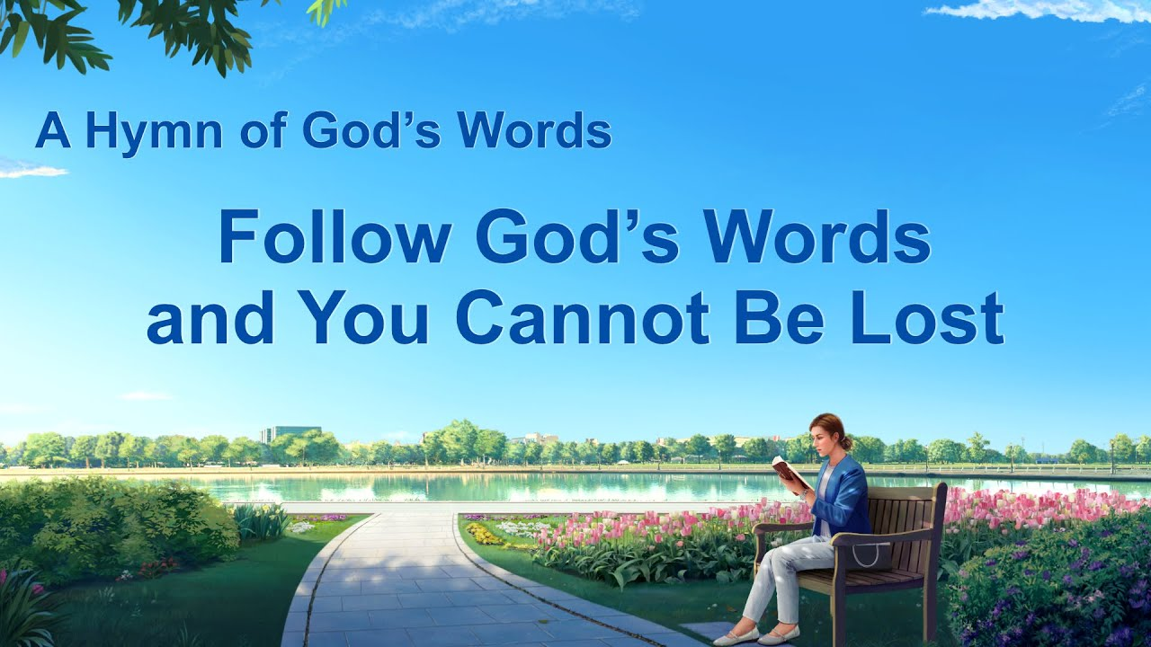 """""""Follow God's Words and You Cannot Be Lost""""   English Christian Devotional Song"""