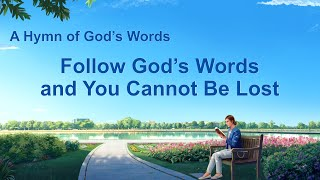 """Follow God's Words and You Cannot Be Lost"" 