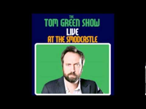 Tom Green Live at the SModCastle - #7 - Featuring Norm MacDonald