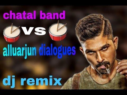 Alluarjun dialogues vs chatal band dj remix MP3 song