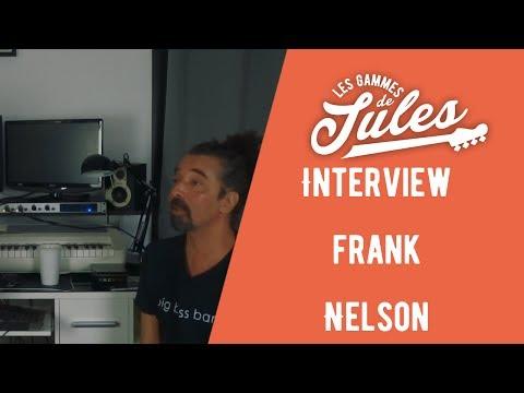 Interview Frank Nelson - Jules Brosset