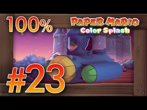 Paper Mario Color Splash 100% Walkthrough Part 23 | Fort Cobalt [100%] & Boss Ludwig