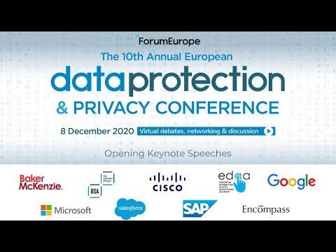 Opening Keynote Speeches: 10th Annual European Data Protection & Privacy Conference