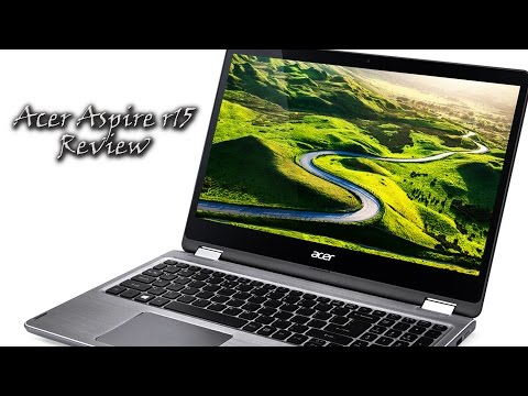 Acer Aspire R15 Laptop Review