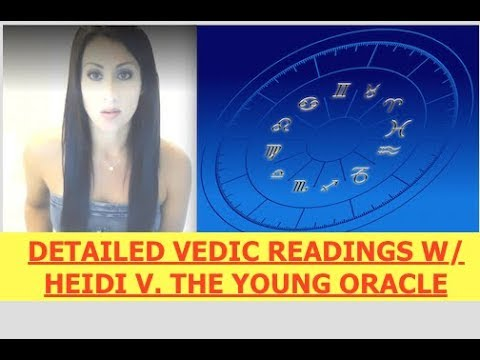 Difference Between Vedic & Western Astrology - Young Oracle, Heidi V. - Readings for Live Audience
