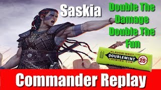 Commander Replay: Saskia Double the Damage Double the Fun