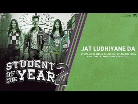 Jat Ludhiyane Da - Vishal Dadlani & Payal Dev  - Student Of The Year 2