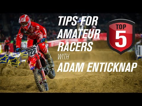Top 5 Tips for Amateur Motocross Riders w/Adam Enticknap 722