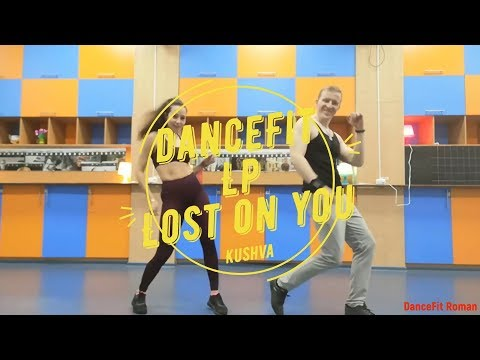 №2 Lost On You - LP@DanceFit