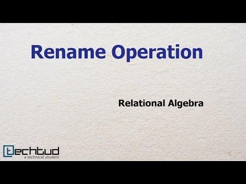 Rename Operation in Relational Algebra | Database Management System