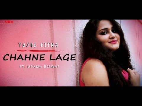 kabir-singh-|-tujhe-kitna-chahne-lage-|-arijit-sing-|-female-cover-by-upama-|-uba-production