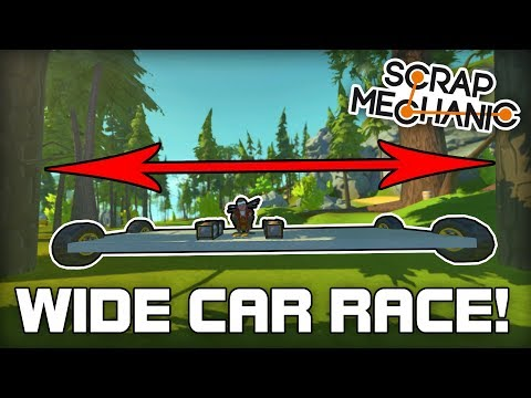 Super Wide Car Multiplayer Race! (Scrap Mechanic #211)