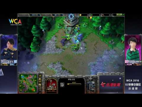 WCA2016 Pro S1 Warcraft III Group Stage Fly100% VS Yumiko0414