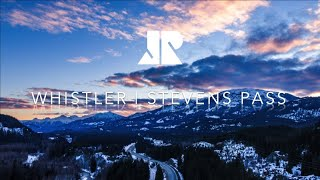 Whistler and Stevens Pass Ski Trip