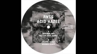 RNTS - Acid Hazel (Héctor Oaks Remix)