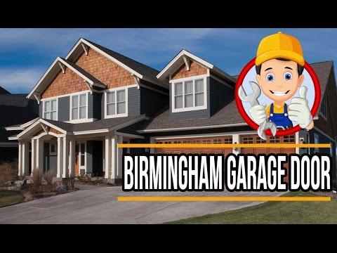 Birmingham AL Garage Door Sales, Repair and Install - YouTube