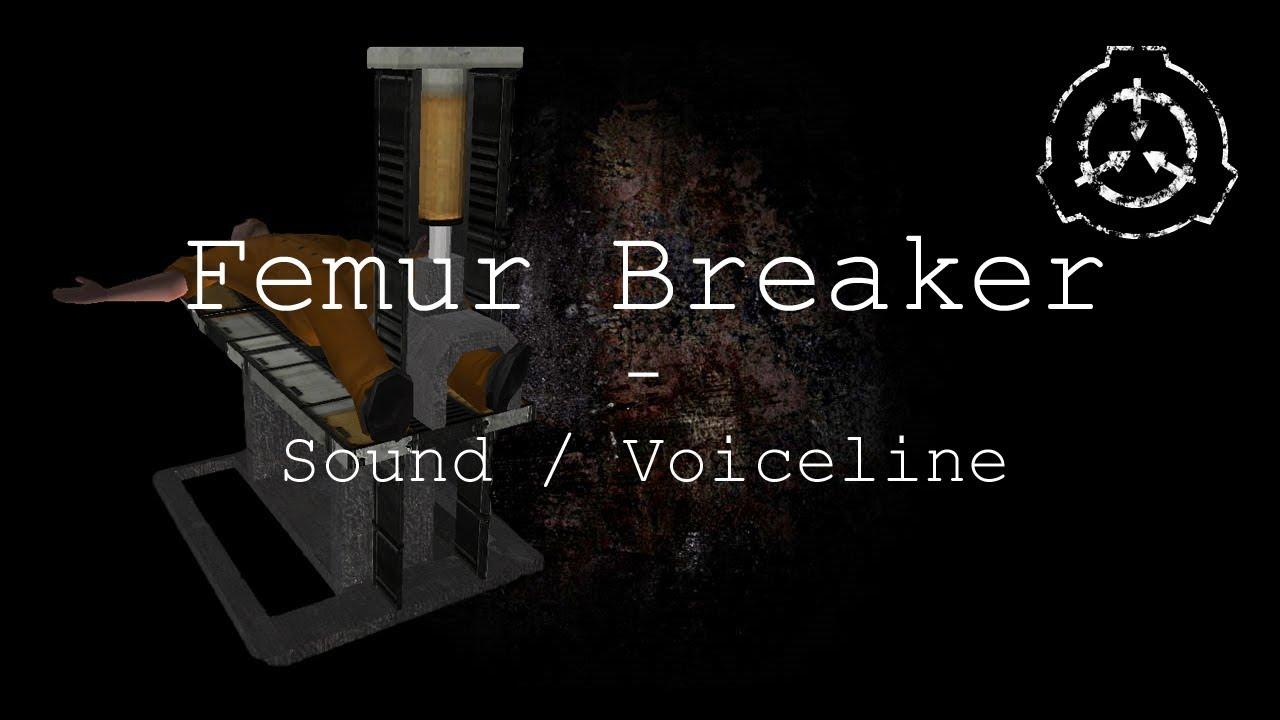 Femur Breaker | Sound / Voiceline with Subtitles | SCP - Containment Breach  (v1 3 11)
