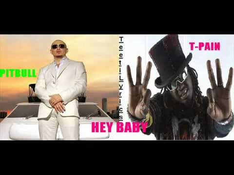 Pitbull feat T-Pain Hey Baby Drop It To The Floor