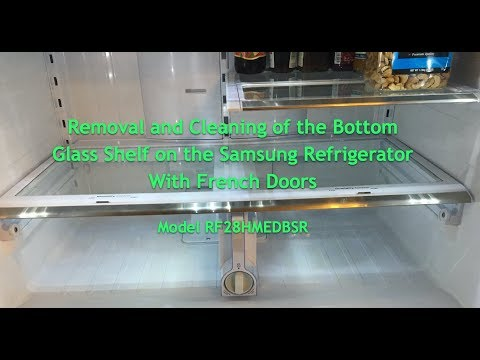 Removal and Cleaning of the Bottom Glass Shelf on the Samsung Refrigerator with French Doors