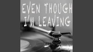 Even Though I'm Leaving (Originally Performed by Luke Combs) (Instrumental) mp3