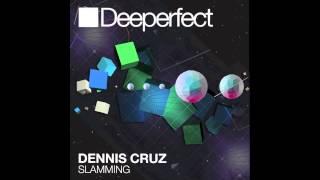 Dennis Cruz - Slamming (Aaaron Remix)