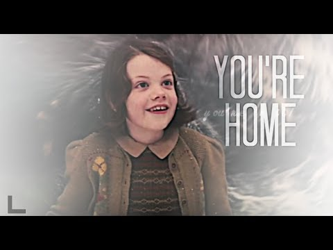 Narnia || You're Home