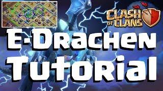 [566] E-Drachen Tutorial | Clanwar und Liga Tipps | Clash of Clans Deutsch COC