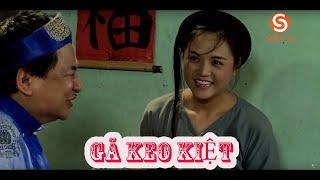 Tập 4 Phim Hài GÃ KEO KIỆT-hài Quốc Anh-Quang Thắng hay nhất phim hài dân gian hay phim hài cười