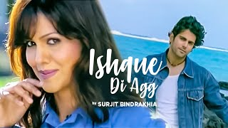 """Ishque Di Agg Surjit Bindrakhiya"" (Full Song)"