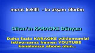 Murat Kekilli Tutamas Karaoke