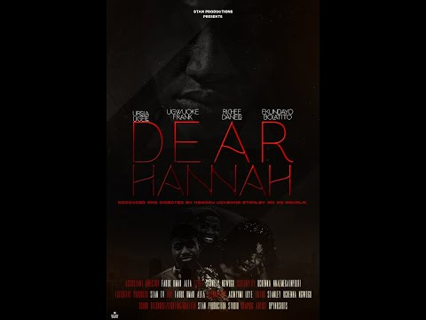 'Dear Hannah' Movie premiers in Nigeria