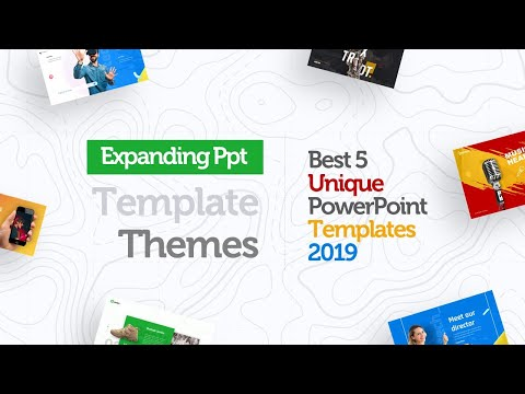 Expanding Powerpoint Template Themes - (BEST 5 UNIQUE PPT TEMPLATES 2019)