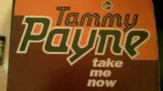 tammy payne - take me now